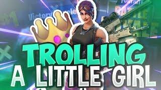 Trolling a Little Girl! Fortnite: Battle Royale