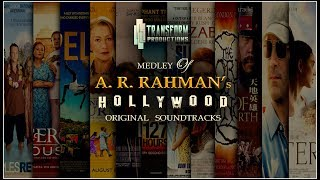 A. R. RAHMAN's HOLLYWOOD & FOREIGN FILMS OST MEDLEY 🎧 | SUMANN | TRANSFORM PRODUCTIONS