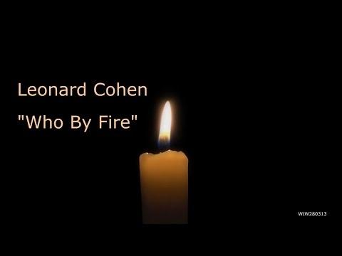 Leonard Cohen : Who By Fire