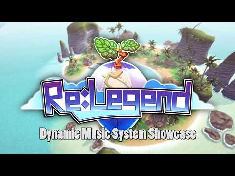 Re:Legend Dynamic Music Showcase