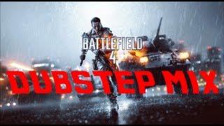 Battlefield 4 Dubstep Mix