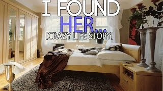 I FOUND HER ... (CRAZY Life Story!)