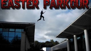 Easter Holiday 2014 || Parkour & Freerunning