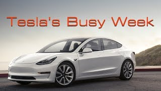 Why Last Week Was So Busy for Tesla