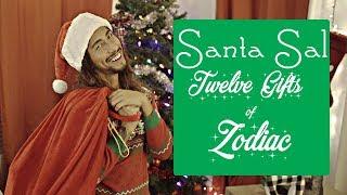 MUSIC VIDEO | SANTA SAL TWELVE GIFTS OF ZODIAC