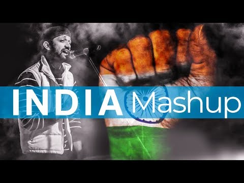 The India Mashup | Patriotic Songs | India...