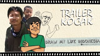 Trailer Kocak - Draw My Life Indonesia (& Reaction Ray Buat Trailer)