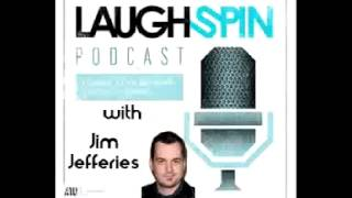 Laughspin Podcast - Ep:32.5  Comedian Jim Jefferies Interview