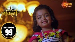 Nandini - Episode 99 | 4th Dec 2019 | Sun Bangla TV Serial | Bengali Serial