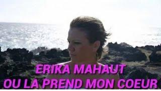 Erika Mahaut - Ou la prend mon coeur - Clip Officiel - 974Muzik