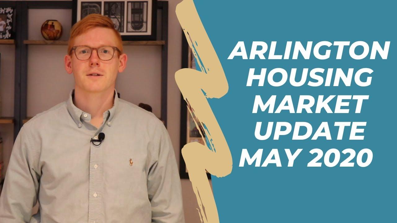 Arlington VA Housing Market Update - May 2020