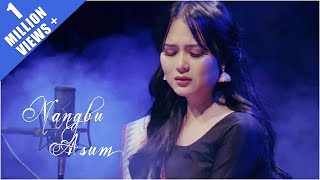 Nangbu Asum || Remake Version Official Video Song Release 2018
