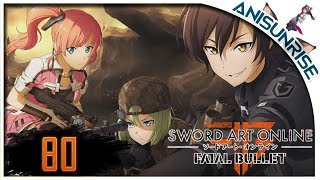 Sword Art Online: Fatal Bullet ✔ Betrayal of Comrades ✔ Прохождение на русском ✔ #80 - Аррррррр