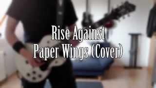 Rise Against - Paper Wings (Guitar Cover)