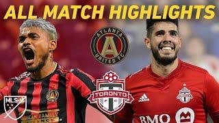 It's Goals Galore When Atlanta United Play Toronto FC   All Match Highlights
