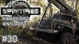 Spintires [Coast, Solo, Hardcore] - Lets Play #30