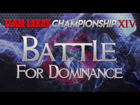 [BATTLE FOR DOMINANCE] Team Lakay Championship XIV