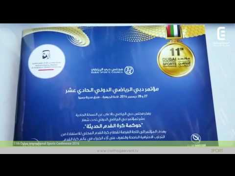 11th Dubai International Sports Conference 2016 | Carthage Event Tv