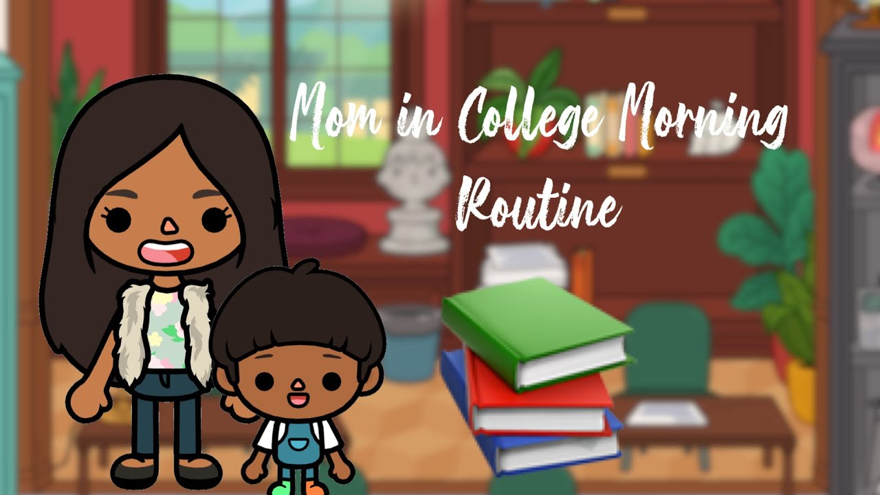 Mom in University Morning Routine | Toca life world