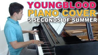 """Youngblood"" - Piano Cover + Sheets - 5SOS 