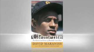 David Maraniss: Clemente