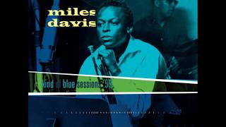 Miles Davis - Kind Of Blue Sessions `59 (Session Reels)