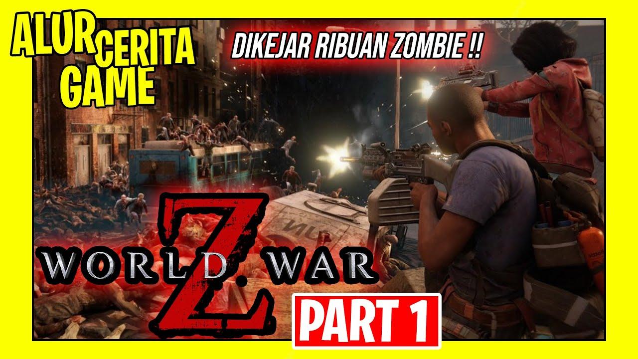 Cerita Sebenarnya dari Game World War Z Episode New York | PART 1