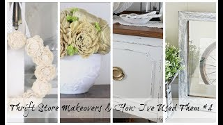 Thrift Store Makeover's & How I've Used Them #4 | Farmhouse Cottage Style
