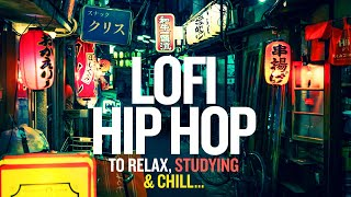 Lofi Hip Hop to Relax, Studying & Chill