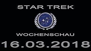 Star Trek Wochenschau - Urben erneut über nächsten Film - 3. Märzwoche 2018