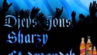 Djey$ Jon$ ft sharzy & devandeh & dj liamz