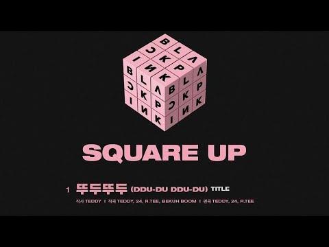 [June 4, 2018] BLACKPINK Square Up Title Track & Tracklist