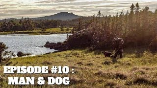 68 Gruelling Days in the Wild: Man & Dog EP.10