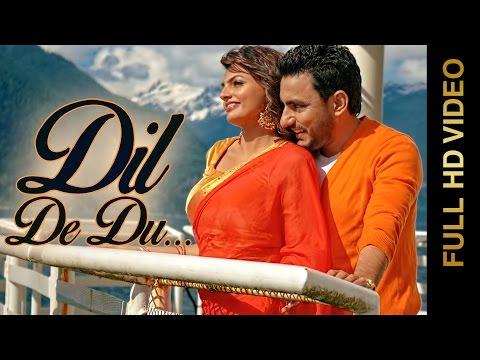 New Punjabi Songs 2015 | DIL DE DU | Deep Dhillon & Jaismeen Jassi | Punjabi Songs 2015