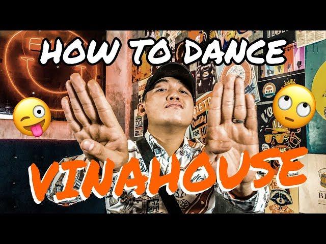 5 Bước Để Trở Thành Cở Trưởng (How to be a VinaHouse dancer)