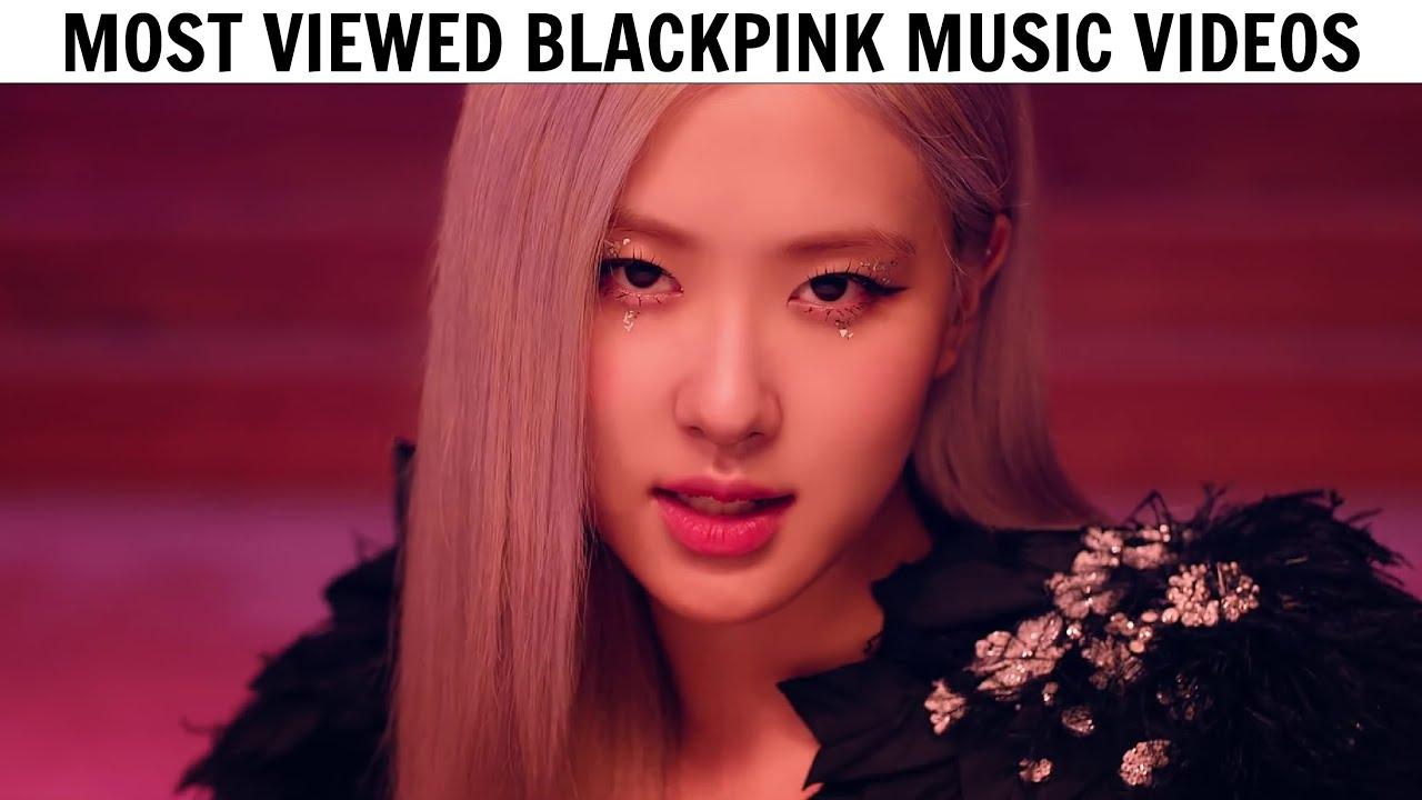 [TOP 10] Most Viewed BLACKPINK Music Videos   August 2020