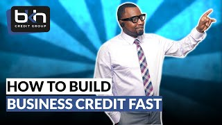 How to Build Business Credit Fast-Game Changer in the Works
