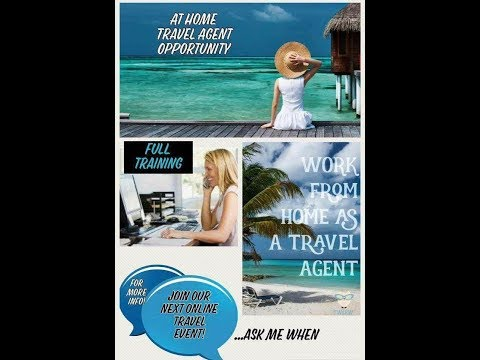 Work from home Travel Agent Opportunity