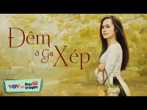 Đêm Ở Ga Xép | Đọc Truyện Đêm Khuya Đài Tiếng Nói Việt Nam - Truyện Đêm Khuya Dễ Ngủ Nhất VOV 489