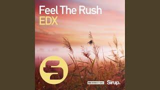 Скачать Feel The Rush Original Club Mix