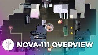 Nova-111 - Gameplay Overview