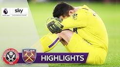 West Ham verliert Torwart und das Spiel | Sheffield - West Ham 1:0 | Highlights - Premier League