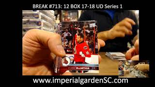 Case Break #713 MAIN: 12 Box 17-18 Upper Deck Series 1 HOBBY CASE BREAK N