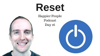 Day 16! Remember the reset button