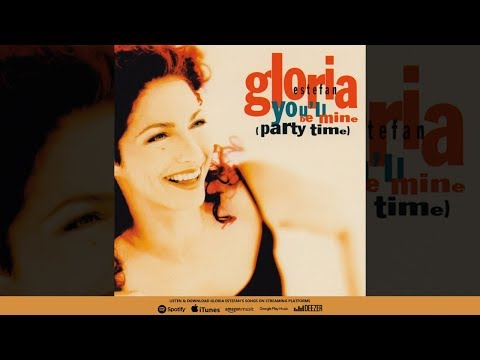 Gloria Estefan - You'll Be Mine (Party Time) (Single Mix)