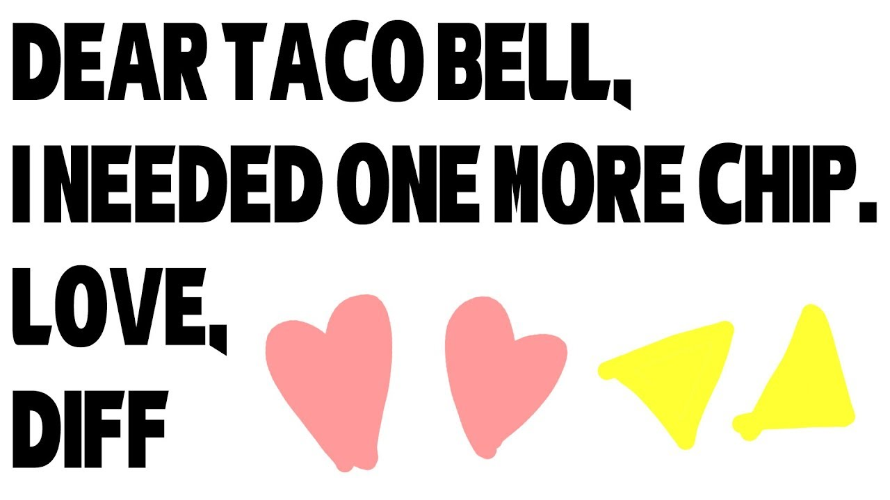 I Needed One More Chip - Taco Bell Every Day For a Month - YouTube