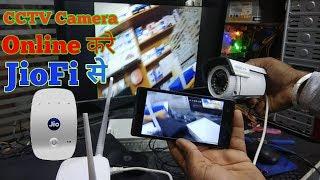 JioFi से करे अपने CCTV Camera को online(full video हिंदी में)