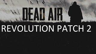 Dead Air Revolution Patch 2 01 \Новое началоКМБ Бергамота и поиск ПДА\