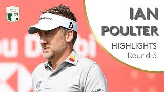 Ian Poulter Highlights | Round 3 | 2019 Abu Dhabi HSBC Championship