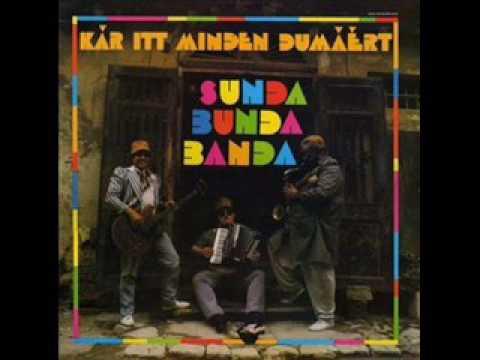Sunda Bunda Banda - Kár Itt Minden Dumáért (teljes album)